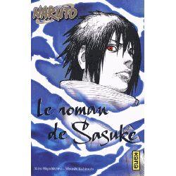 Naruto - Le Roman De Sasuke