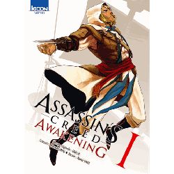 Assassin's creed Awakening I et II